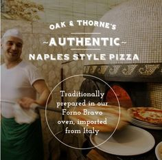 Oak & Thorne Is Opening SOON In Walnut Grove, BC Oak & Thorne will also offer authentic Naples style pizza! Our Team has studied and been certified in the craft of authentic Neopolitan style pizzaiolis. Our hand built stone oven was flown in from Italy and cooks our pizza offerings at 900 degrees in 90 SECONDS! We've got authentic old world Neopolitan offerings and our One Of A Kind JRG in-house creations, with ingredients made from scratch daily. Your experience is everything to us.