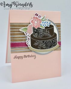 Stampin' Up! Cake Soiree for the Stamp to Share International Design Team Blog Hop – Stamp With Amy K