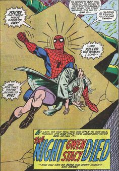 The Death of Gwen Stacy (Amazing Spider-Man #121) To this day I still haven't gotten over it.