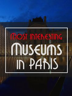 A new article: Discover some of the most interesting museums in Paris. Some might surprise you! http://www.talkinfrench.com/15-interesting-museums-paris/ Do not hesitate share.