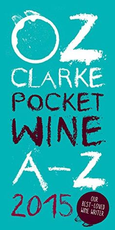 Oz Clarkes Pocket Wine AZ 2015 Oz Clarkes Pocket Wine Book ** Learn more by visiting the image link.