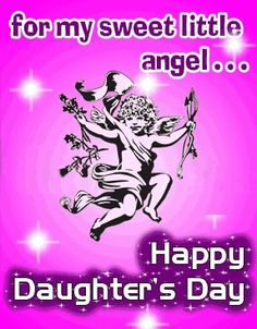 Daughters Day Date, Happy Mothers Day Daughter, Daughters Day Quotes, Happy Birthday Quotes For Daughter, Prayers For My Daughter, National Daughters Day, To My Daughter, Mothers Day Images, Hope Quotes