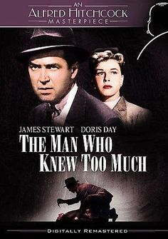 THE MAN WHO KNEW TOO MUCH is Alfred Hitchcock's remake of his 1935 movie of the same name. While vacationing in French Morocco, an American family becomes accidentally involved in a series of internat