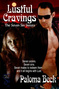 Monlatable Book Reviews: Lustful Cravings (The Seven Sin Sister #1) by Paloma Beck Review