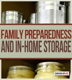 Preparedness and In-Home Storage | Prepping Skills & Smart Plans For Emergency Preparedness by Survival Life at http://survivallife.com/2015/03/26/preparedness-in-home-storage/