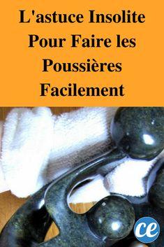 L'astuce Insolite Pour Faire les Poussières Facilement.