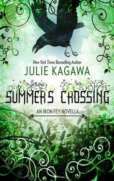 Summer's Crossing (The Iron Fey #3.5) by Julie Kagawa and read by Josh Hurley