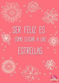 Ser feliz ♥