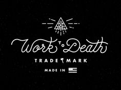 Dribbble - Work-to-Death-Script.png by Matthew Cook