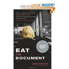 Eat the Document: A Novel ..... Another Costco pick 6/12
