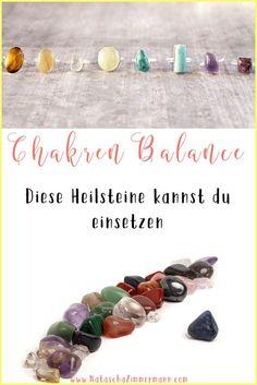 Chakren Balance: Diese Heilsteine kannst du einsetzen via @nataschazim