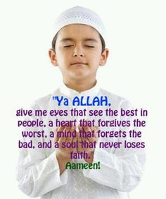 Dua. Best in people, forgiveness & faith. Islam