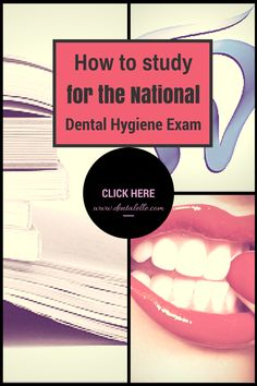 33bc3b40e8 How to study for the national dental hygiene exam - click here for self  study prep packages, full board exam prep courses and mock exams at:  dentalelle.com ...
