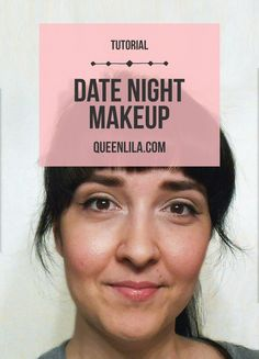 Valentine's Day Makeup - Easy, Date night look. Click through for the tutorial! | Queen Lila
