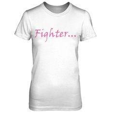 Clothes for Cancer Supporters..., Fighters..., and Survivors...(Ladies T-Shirts)