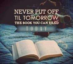 Make a commitment today to make reading a habit. Start with one book a month and adjust accordingly.