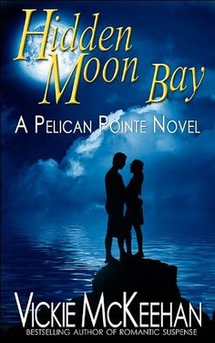 Hidden Moon Bay (A Pelican Pointe Novel -- Book Two) by Vickie McKeehan, http://www.amazon.com/dp/B0076RSG92/ref=cm_sw_r_pi_dp_EqYwsb1Z8GPTY