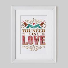 All you need is Love  Cross Stitch Pattern Digital by Stitchrovia, £7.50