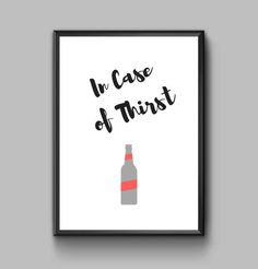 Check out this item in my Etsy shop https://www.etsy.com/dk-en/listing/467368874/in-case-of-thirst-motivational-bar-print