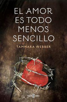 P R O M E S A S D E A M O R: Reseña - El amor es todo menos sencillo, Tammara Webber