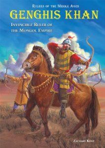 Amazon.com: Genghis Khan: Invincible Ruler of the Mongol Empire (Rulers of the Middle Ages) (9780766027152): Zachary Kent: Books