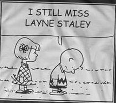 Layne Staley still lives within the hearts of all of us. He hasn't died