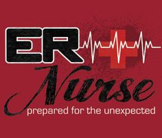 In Honor Of All My ER Nurse Friends You Cant Make This