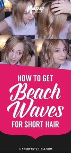 how to get beach waves | How to Get Beach Waves For Short Hair