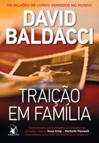 Traição em Família - David Baldacci ~ Bebendo Livros