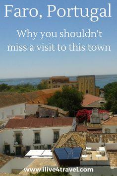 Faro Portugal - A beautiful town in the Algarve