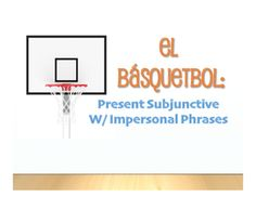 Spanish Present Subjunctive With Impersonal Phrases Basketball Activity Ideas, Activity Games, Activities, Subjunctive Spanish, Free Throw, Long Shot, Review Games, Differentiation, Goal