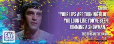 """#MovieQuotes """"You look like you've been rimming a snowman""""  http://gay-themed-films.com/film-quotes"""
