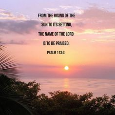 When Christians see a sunset like this, we often quote a