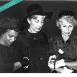 The mothers of James Chaney, Andrew Goodman, and Mickey Schwerner