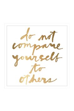 Do Not Compare Yourself//