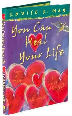 "Top 5 Takeaways from Louise Hay ""You Can Heal Your Life"" By: Sara-Rae Hoaglund Spiritual Movies, Love Book, This Book, Books To Read, My Books, Life Changing Books, Spirituality Books, A Course In Miracles, Inspirational Books"