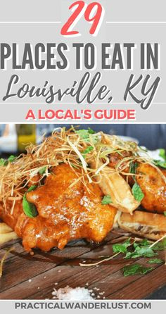A local's foodie guide to Louisville, Kentucky USA…