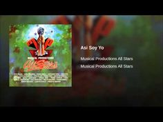"""Asi Soy Yo""  - MP ALL-STARS"