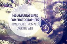 amazing gift ideas for photographers collection http://photodoto.com/gifts-for-photographers/