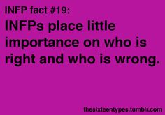 INFP fact #19.  Depending on the topic, I couldn't care less.