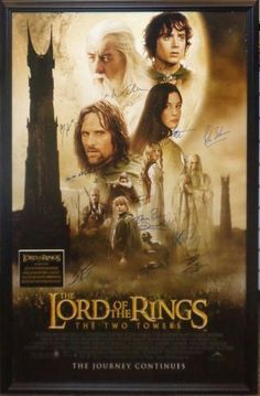 Lord of the Rings:The Two Towers Cast Autographed Poster