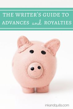 Considering traditional publishing for your book but confused about how you'll get paid? Here's what you need to know about advances, royalties, and how to really make a living as an author.