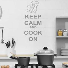 Keep Calm And Cook On! Wall Sticker http://walliv.com/keep-calm-and-cook-on-wall-sticker-decal