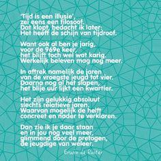 Quote van Forihaveseen.nl | @ErwinDeRuiter |  Tijd is een illusie #ForIHaveSeen #ErwinDeRuiter #Quote