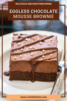 Do you have a sweet tooth or a ravenous appetite? Then these delicious Eggless Chocolate Mousse Brownie is the right choice for you!  These creamy and moist brownies have an enticing appeal to them and they can draw even the most rigid dieters into their grasps! #brownie #sweettooth #dessert #Yummy #delicious #chocolate