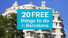 20 Free Things To Do in Barcelona | Shoestring Budget-Friendly