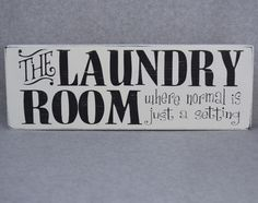 Farmhouse Laundry Room Where Normal Is Just A Setting Wood Sign, Home Decor