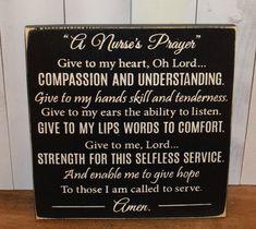 Hey, I found this really awesome Etsy listing at https://www.etsy.com/listing/190526597/a-nurses-prayer-signwood-signnurse