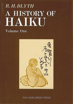 R. H. Blyth understands haiku and Japanese culture better than other Westerner.  Must read for those who love haiku (Volumes 1 and 2).