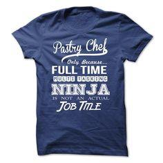 pastry chef ninja T Shirt, Hoodie, Sweatshirt
